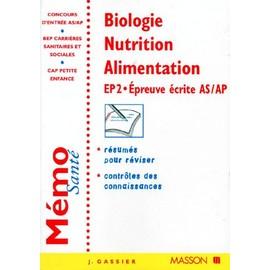Biologie Nutrition Alimentation - Ep 2, Epreuve �crite As/Ap de Jacqueline Gassier
