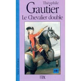 le chevalier double:Schéma narratif Gautier-Theophile-Le-Chevalier-Double-Livre-687439_ML