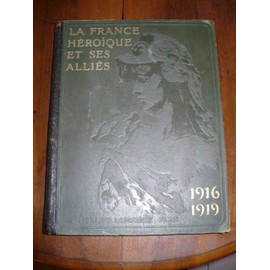 http://pmcdn.priceminister.com/photo/Geffroy-Leopold-Lacour-Lumet-La-France-Heroique-Et-Ses-Allies-En-2-Volumes-Format-32-X-25-1283-Reproductions-Photographiques-51-Planches-Hors-Textes-En-Noir-Et-En-Couleurs-11-Cartes-En-Couleurs-17-Cartes-En-N-B-Livre-ancien-847449941_ML.jpg
