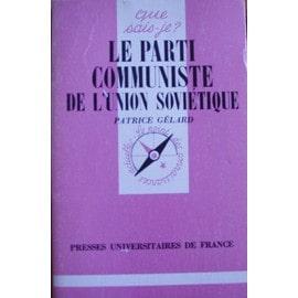 Le Parti Communiste De L'union Sovi�tique de Patrice G�lard