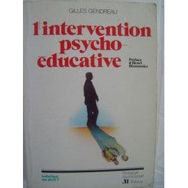 L'intervention Psycho-�ducative - Solution Ou D�fi ? de Gilles Gendreau