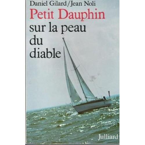 Petit dauphin sur la peau du diable de gilard daniel - Code promo vente du diable frais de port offert ...
