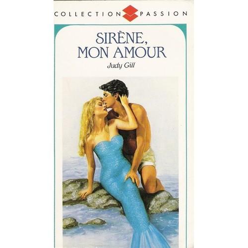 Sirène, mon amour de Judy Gill Gill-Judy-Sirene-Mon-Amour-Livre-284394190_L