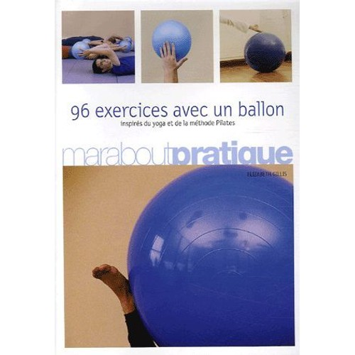 Top 96 Exercices Avec Un Ballon - Exercices Traditionnels, Méthode  LL45
