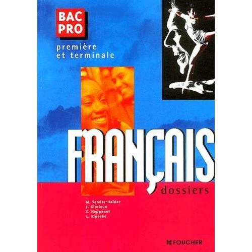 Francais 1ere Et Terminale Bac Pro Dossiers
