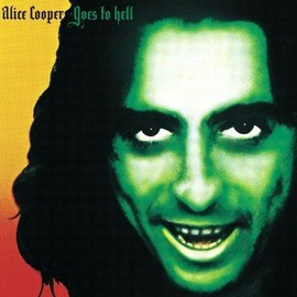Goes To Hell - Alice Cooper