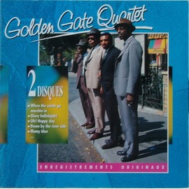 Mamy Blue, Down By The River Side, Glory Hallelujah ! ...... - Golden Gate Quartet