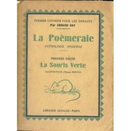 La Poemeraie, Anthologie Moderne - Premi�re Partie, La Souris Verte de armand got