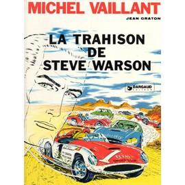 Michel Vaillant - La Trahison De Steve Warson Eo de jean graton