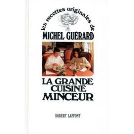 La Grande Cuisine Minceur de Michel Guerard - Livre Neuf Occasion