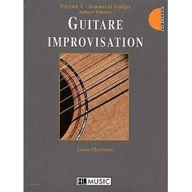 Guitare Improvisation - Gammes & Arp�ges Guitare Volume 1