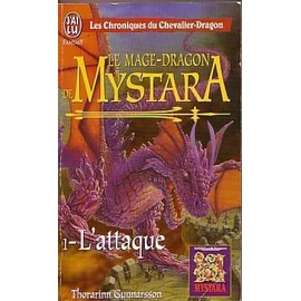 Les Chroniques Du Chevalier-Dragon L'attaque - Le Mage-Dragon De Mystara - L'attaque de Thorarinn Gunnarsson