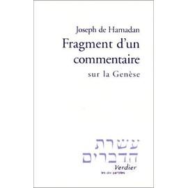 Fragments D'un Commentaire Sur La Genese de HAMADAN Joseph de.