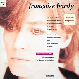 Vingt Ans, Vingt Titres - Fran�oise Hardy