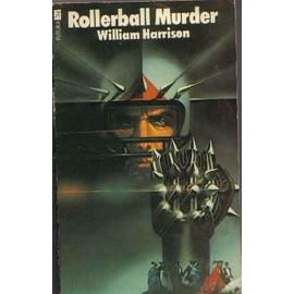 Rollerball Murder de William Harrison