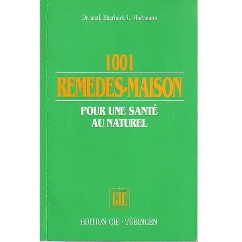 1001 remedes maison pour une sante au naturel for 1001 maisons