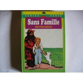 Hector Malot Collection Cerise Verte (Livre ) N� 0 : Sans Famille