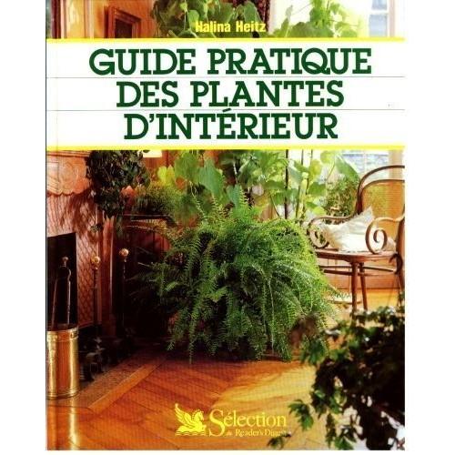 Guide pratique des plantes d 39 int rieur de helina heitz - Plantes succulentes guide pratique ...