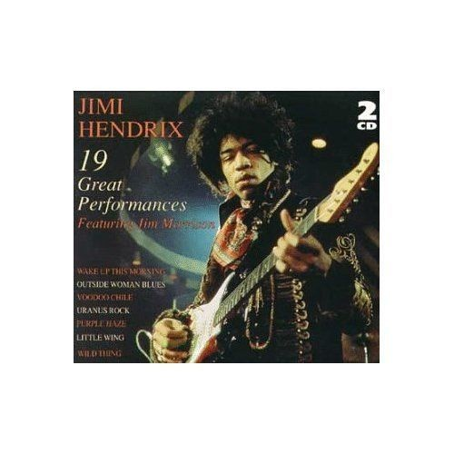 Jimi Hendrix 19 Great Performances Featuring Jim Morrison