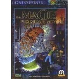 Shadowrun Magie Du Sixi�me Monde de stephen henson