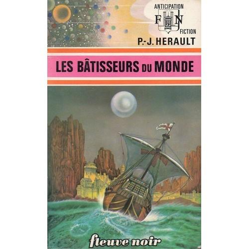 Les b tisseurs du monde de herault p j livre neuf occasion for Livre les maisons du monde