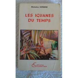 http://pmcdn.priceminister.com/photo/Hermine-Micheline-Les-Iguanes-Du-Temps-Livre-911066325_ML.jpg