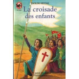 La Croisade Des Enfants de Isolde Heyne