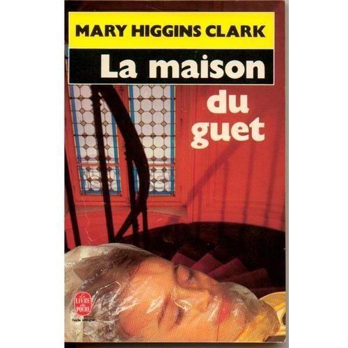 la maison du guet de higgins clark livre neuf occasion