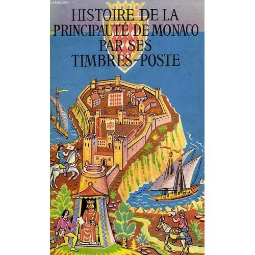histoire de la principaute par ses timbres poste de chiavassa h. Black Bedroom Furniture Sets. Home Design Ideas