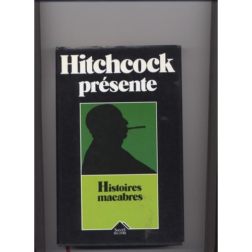 Histoires macabres de alfred hitchcock livre neuf occasion for Histoire macabre