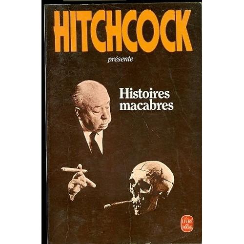 Histoires macabres de alfred hitchcock format poche for Histoire macabre