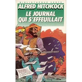 Le Journal Qui S'�ffeuillait de alfred hitchcock