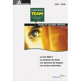 Annales Team Concours 2007 - Sujets Et Corrig�s Officiels de Hobsons