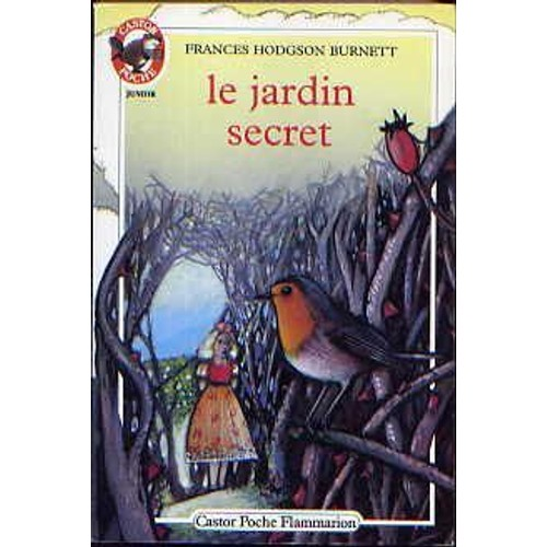 Le jardin secret de frances hodgson burnett for Le jardin secret livre