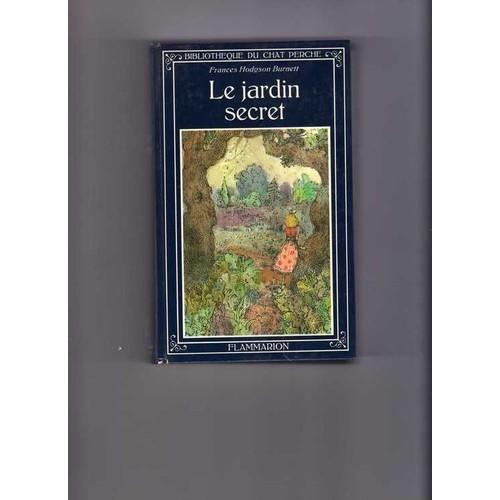 Le jardin secret de hodgson burnett frances for Le jardin secret