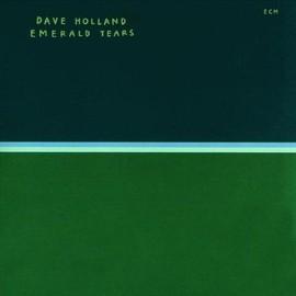 Emerald Tears - Dave Holland