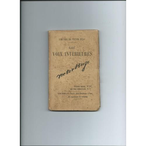 Les Voix Interieures Tome 3 Oeuvres De Victor Hugo N 146