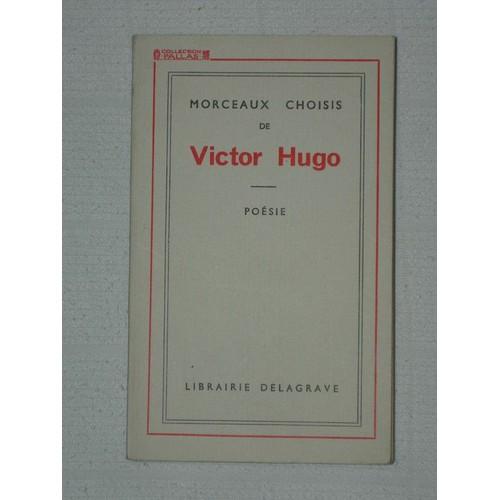 Morceaux Choisis De Victor Hugo Poésie de Victor Hugo