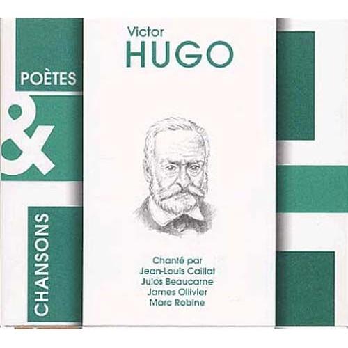 Victor Hugo Chanté Par Julos Beaucarne, James Ollivier ...