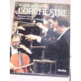 Le Grand Livre De L'orchestre de michael hurd