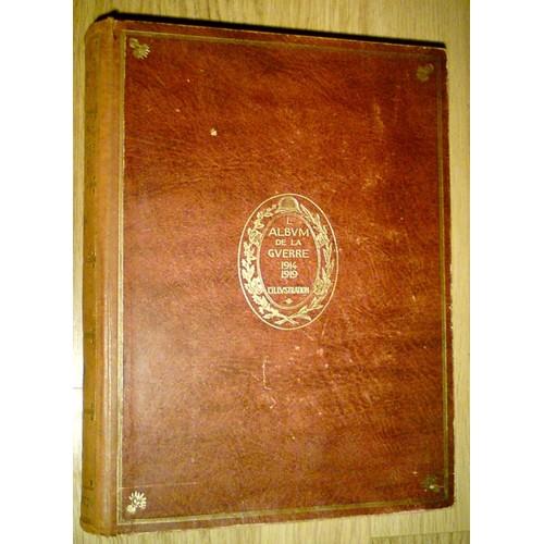 l 39 album de la guerre 1914 1919 de illustration paris. Black Bedroom Furniture Sets. Home Design Ideas