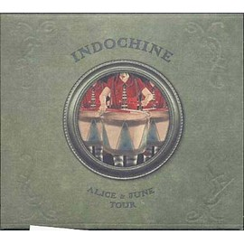 Alice & June Tour - Indochine