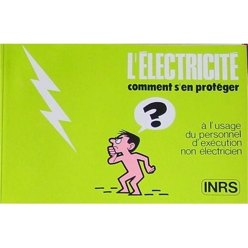 L 39 lectricit comment s 39 en prot ger de inrs format broch - Electricite statique comment s en debarrasser ...