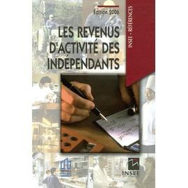Les Revenus D'activit� Des Ind�pendants de Insee