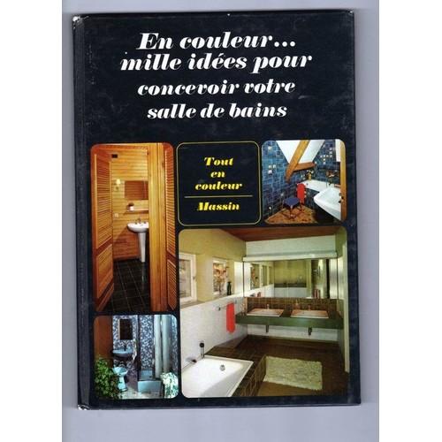mille id es pour concevoir votre salle de bains tout en couleur. Black Bedroom Furniture Sets. Home Design Ideas