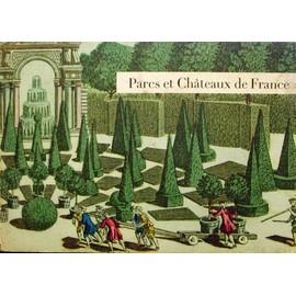 Parc Et Chateaux De France - Guide Touristique de Jacques Dubois
