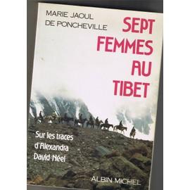 sept femmes au tibet sur les traces d 39 alexandra david n el voyage au tibet oriental de jaoul. Black Bedroom Furniture Sets. Home Design Ideas