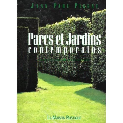 Parcs Et Jardins Contemporains de Jean-Paul Pigeat - Rakuten