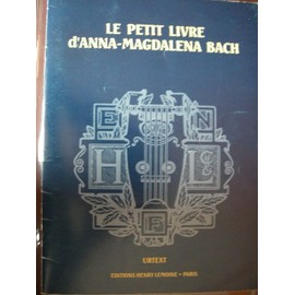 Le Petit Livre D'anna-Magdalena Bach