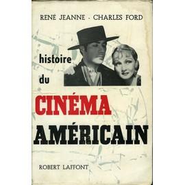 http://pmcdn.priceminister.com/photo/Jeanne-Rene-Ford-Charles-Histoire-Du-Cinema-Americain-Histoire-Encyclopedique-Du-Cinema-Tome-Iii-Livre-910968363_ML.jpg